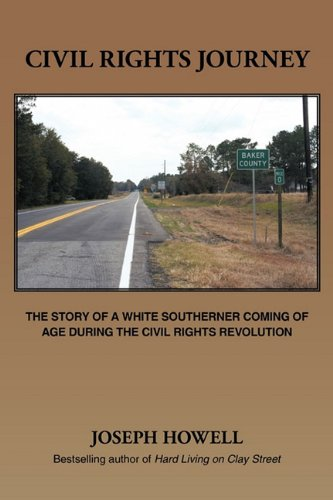 9781456762070: Civil Rights Journey: The Story of a White Southerner Coming of Age During the Civil Rights Revolution