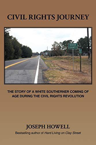 9781456762087: Civil Rights Journey: The Story Of A White Southerner Coming Of Age During The Civil Rights Revolution