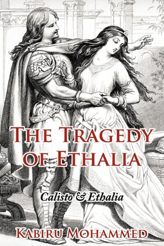 The Tragedy of Ethalia: Calisto Ethalia: Kabiru Mohammed