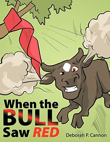 When the Bull Saw Red: Deborah P. Cannon