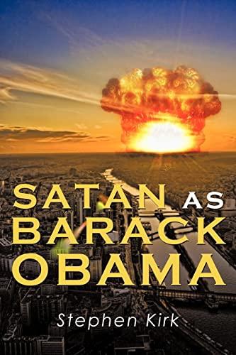 9781456763848: Satan as Barack Obama