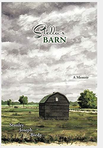 9781456765699: Stella's Barn: A Memoir