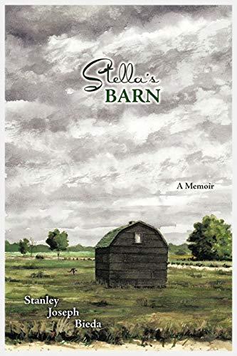 9781456765705: Stella's Barn: A Memoir