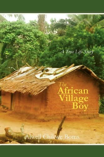 9781456766733: The African Village Boy.: A True Life Story