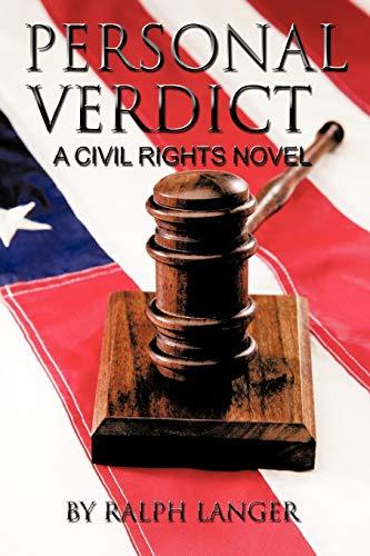 Personal Verdict: A Civil Rights Novel: Langer, Ralph