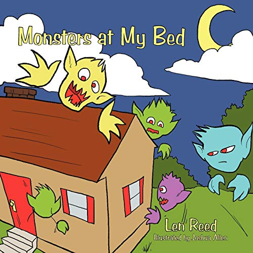 Monsters at My Bed: Len Reed