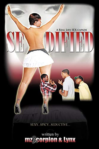 9781456768270: Sexdified: A Real Life Sex-Capade