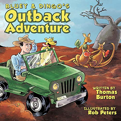 Bluey & Dingo's Outback Adventure - Burton, Thomas
