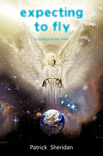 9781456770310: Expecting To Fly: In Search Of The Spirit