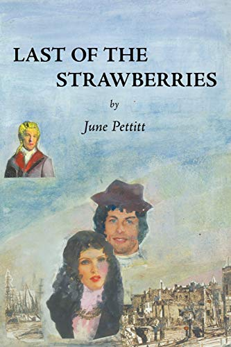 Last of the Strawberries: June Pettitt