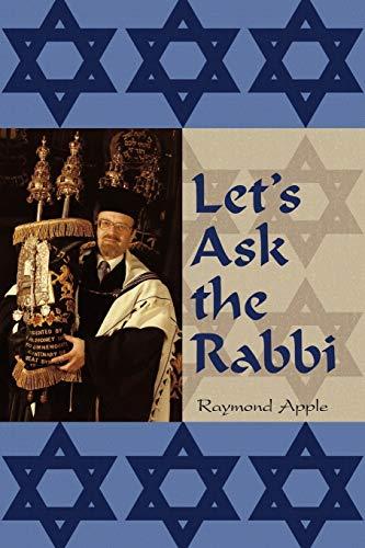 Let's Ask the Rabbi: Raymond Apple