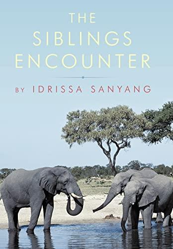 9781456773199: The Siblings Encounter