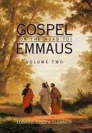 9781456773793: Gospel (on the Road To) Emmaus: Volume Two