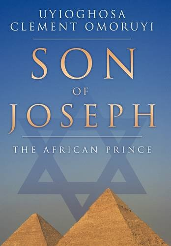 9781456775018: Son of Joseph: The African Prince