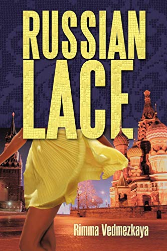 Russian Lace: Rimma Vedmezkaya