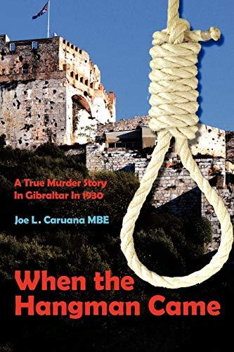 When the Hangman Came: Joe L. Caruana