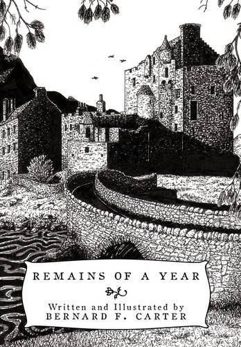 Remains of a Year: Bernard F. Carter