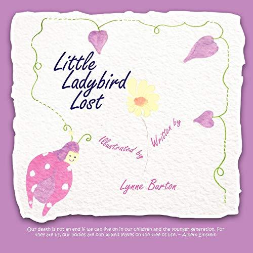 Little Ladybird Lost (Paperback): Lynne Burton
