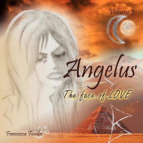9781456782948: Angelus Volume 2: The Face Of Love