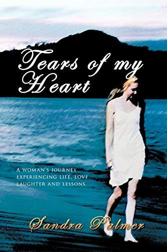 Tears of My Heart: Sandra Palmer