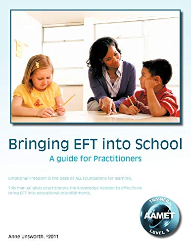 9781456784096: Bringing EFT Into School: A Guide For Practitioners