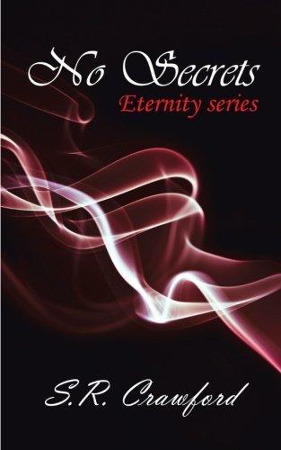 9781456784553: No Secrets (Eternity Series)