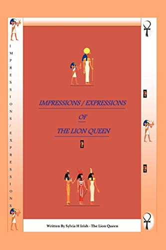 9781456787219: Impressions/Expressions of the Lion Queen