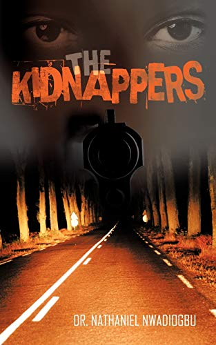 The Kidnappers: Dr. Nathaniel Nwadiogbu