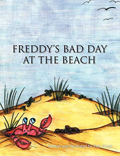 Freddy's Bad Day at the Beach: Vicci Shook