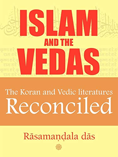 9781456797485: Islam and the Vedas