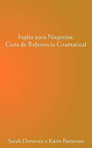 9781456798635: Ingles Para Negocios: Guia de Referencia Gramatical