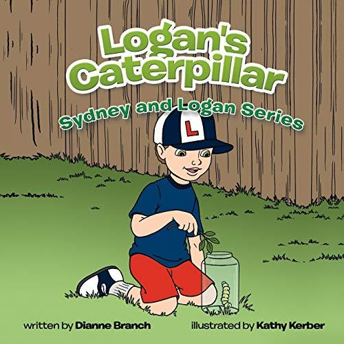 Logan's Caterpillar: Branch, Dianne