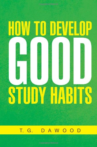 9781456800215: How to Develop Good Study Habits