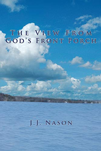 9781456800635: The View from God's Front Porch
