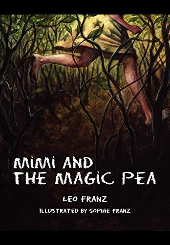 Mimi and the Magic Pea: Franz, Leo