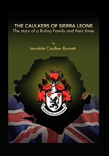9781456802417: The Caulkers of Sierra Leone