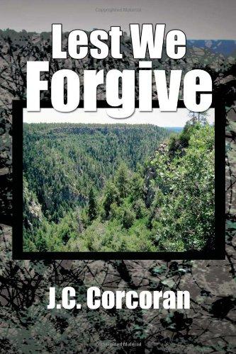 9781456802646: Lest We Forgive