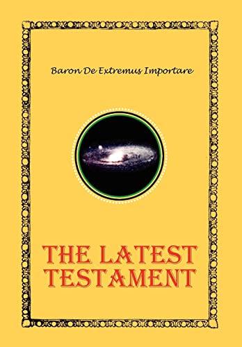 9781456802929: The Latest Testament