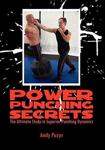 9781456803674: Power Punching Secrets