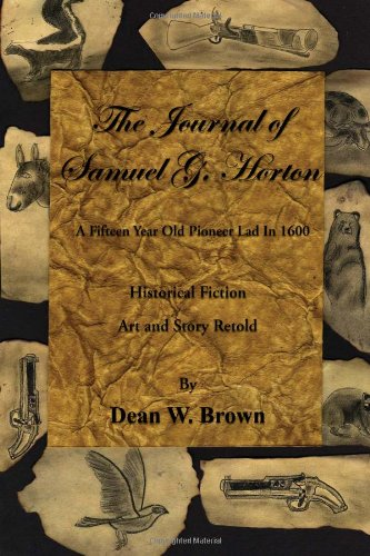 9781456804497: The Journal of Samuel G. Horton