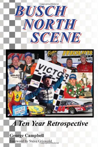 Busch North Scene - A Ten Year Retrospective: Campbell, George