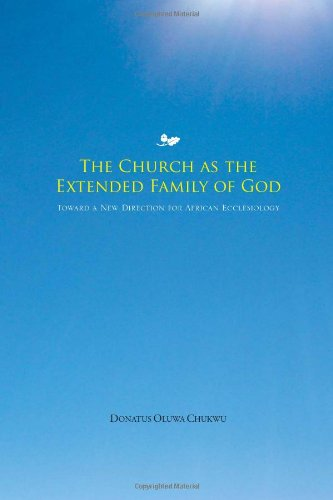 9781456805111: The Church as the Extended Family of God