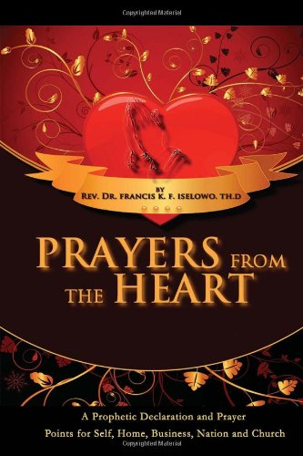 9781456805524: Prayers From The Heart