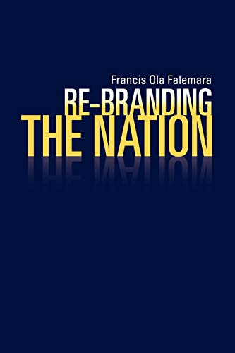 Re-Branding the Nation: Francis Ola Falemara