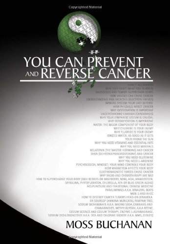 9781456809935: You Can Prevent and Reverse Cancer