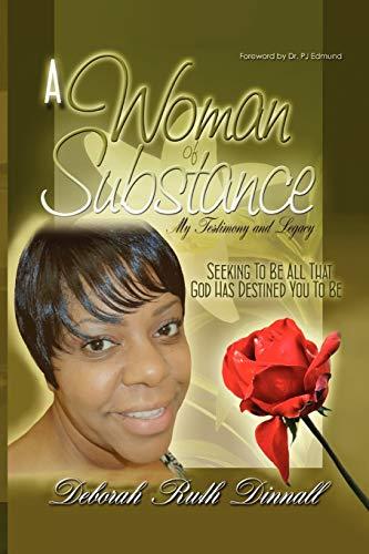 A Woman of Substance: Deborah Ruth Dinnall
