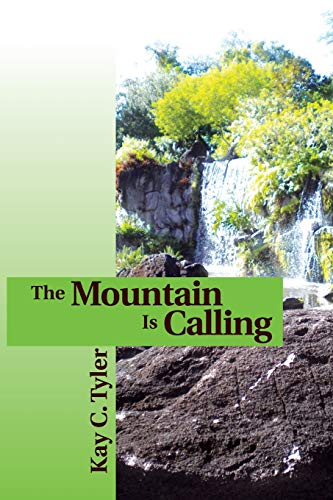 9781456810443: The Mountain Is Calling