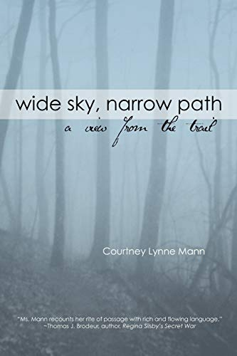 9781456810870: Wide Sky, Narrow Path: A View from the Trail