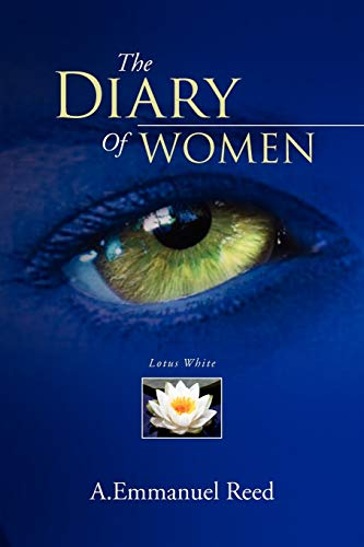 The Diary of Women: A. Emmanuel Reed