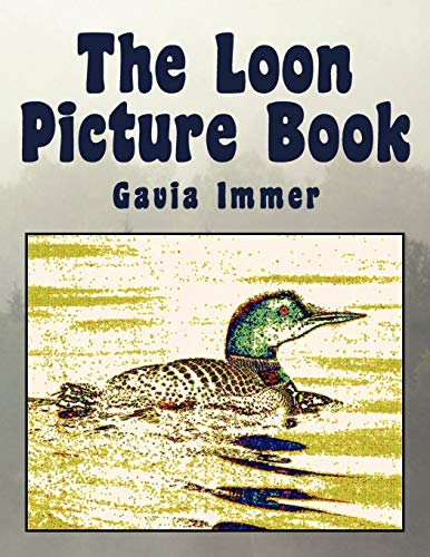 9781456812133: The Loon Picture Book